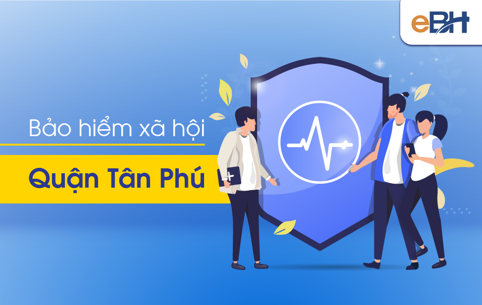 thông tin liên hệ cơ quan BHXH quận Tân Phú